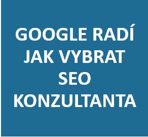 Google radí, jak vybrat SEO konzultanta